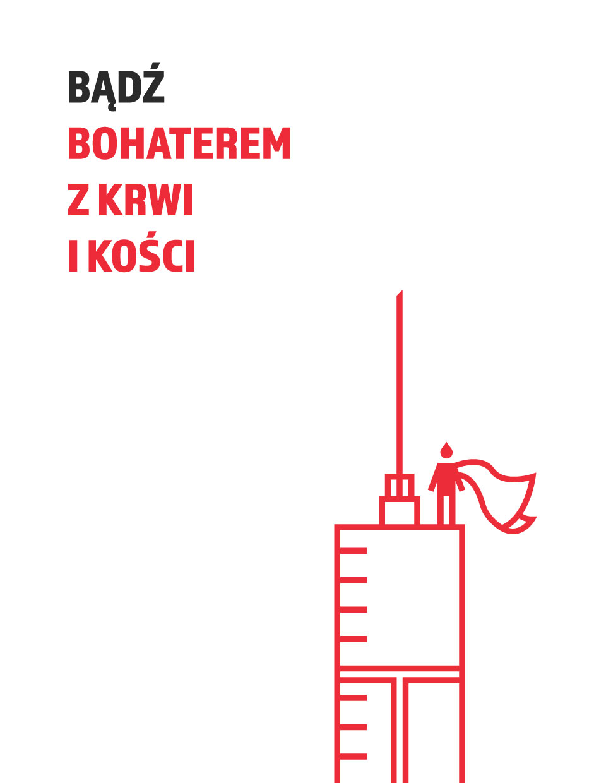 Badz Bochaterem z Krwi i Kości Graphic Design